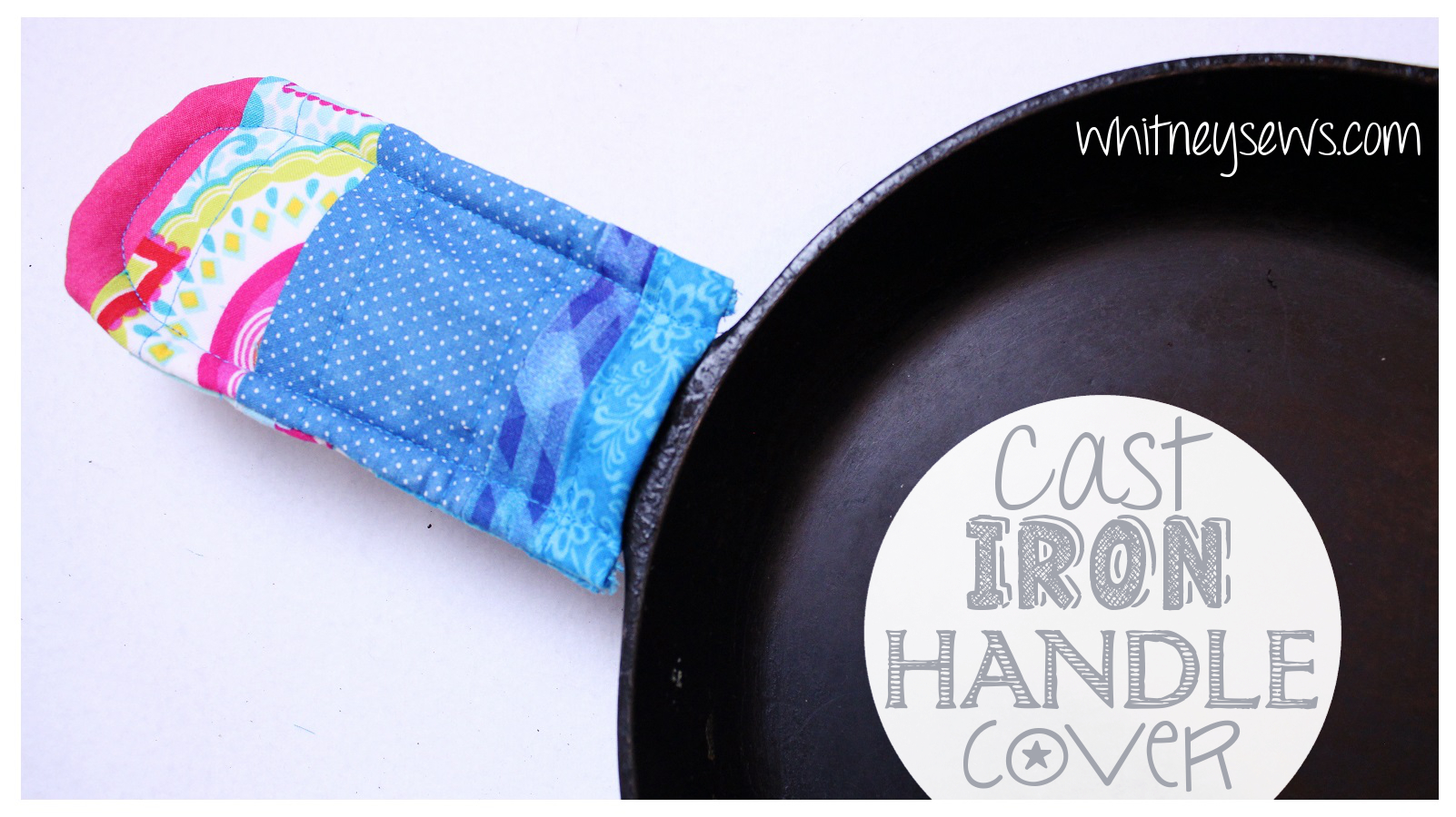Diy Handle Cover For Your Cast Iron Skillet Whitney Sews